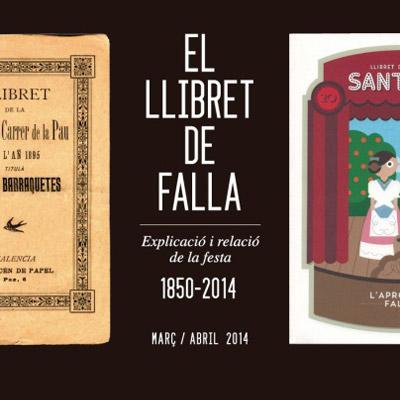 Exposició El llibret de falla (1850-2014)