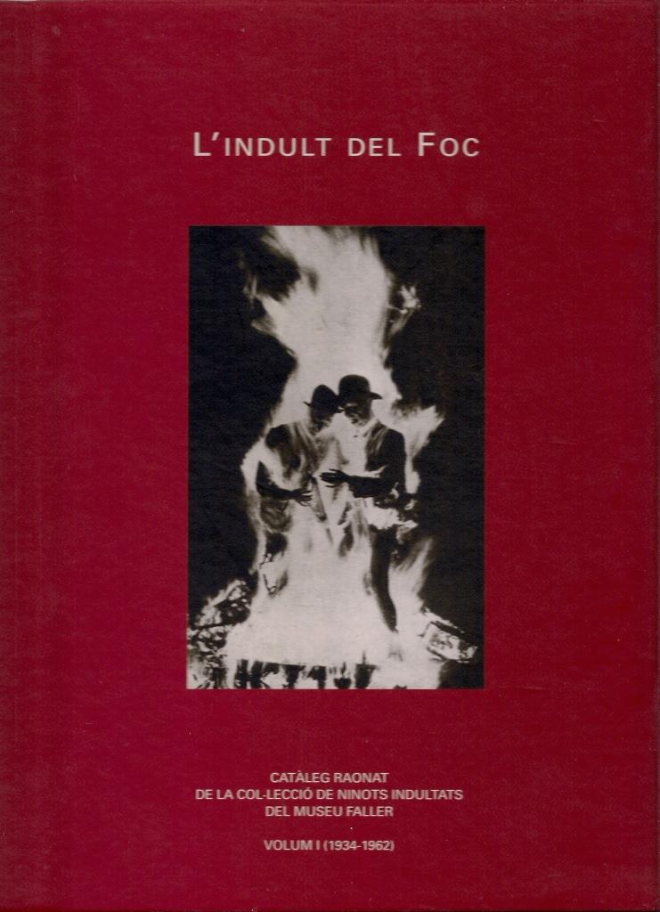 04 portada 'L'indult del foc. Volum I'