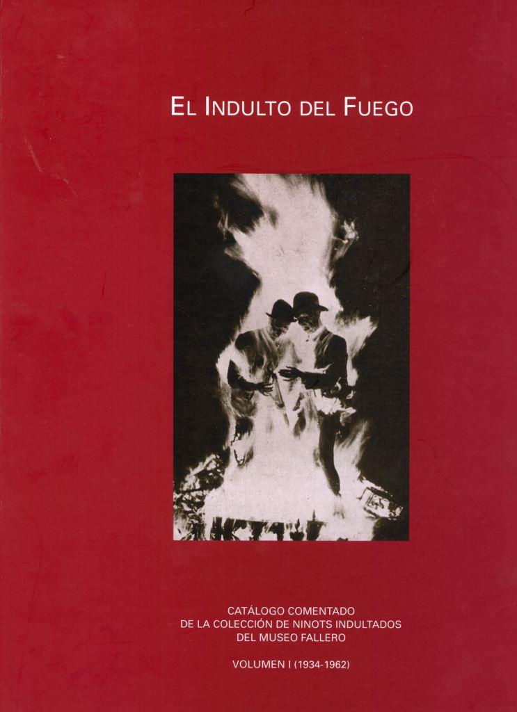 05 portada 'El indulto del fuego. Volumen I'
