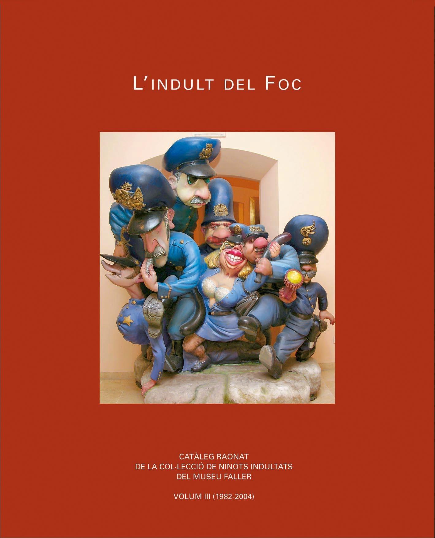 08 portada 'L'indult del foc. Volum III'