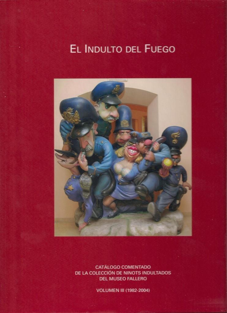 09 portada 'El indulto del fuego. Volumen III'